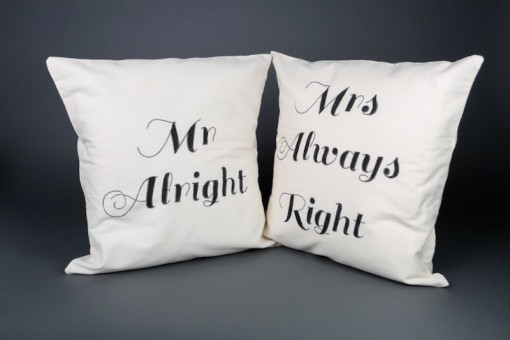 Mr. Alright & Mrs. Always Right cushion cover set